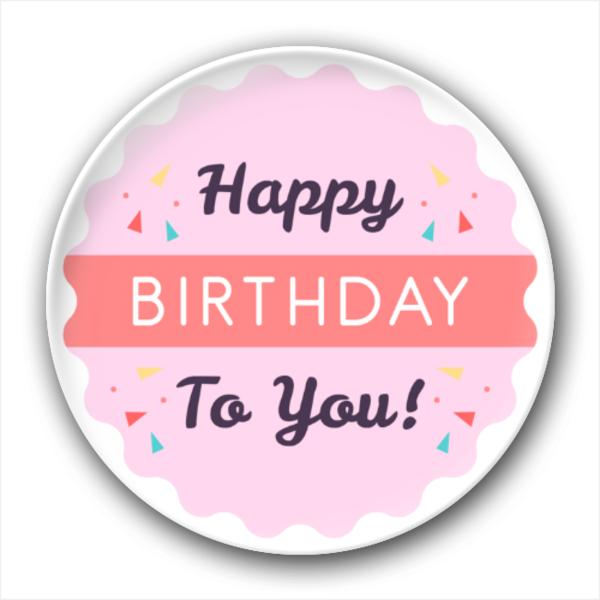 happy birthday to you 生日快乐-4.4个性徽章